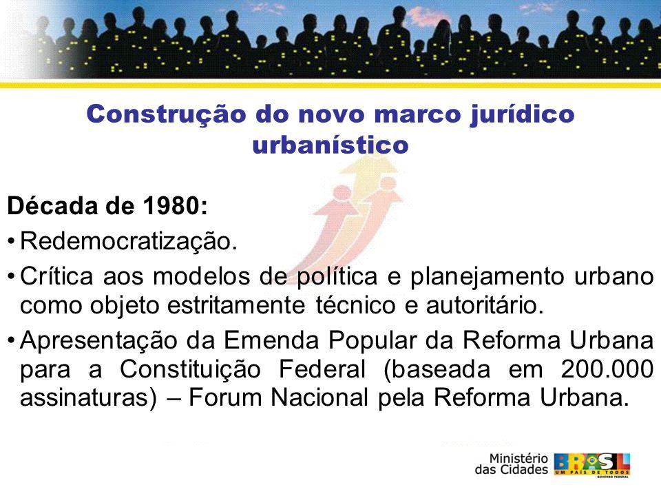 Década de 1990 e 2000: Descentralização e fortalecimento do município como ente da federação.