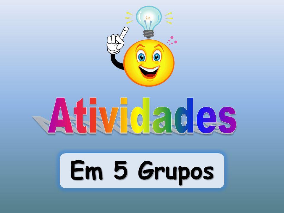 Em 5 Grupos
