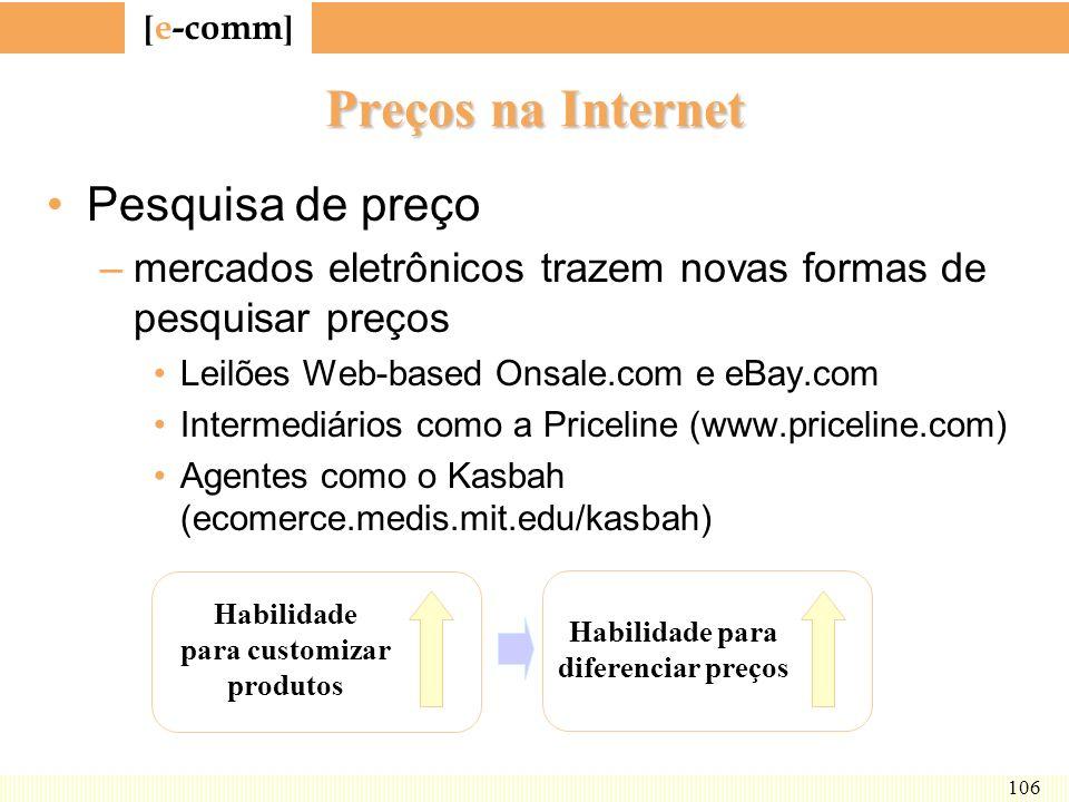 [ e-comm ] 106 Preços na Internet Pesquisa de preço –mercados eletrônicos trazem novas formas de pesquisar preços Leilões Web-based Onsale.com e eBay.