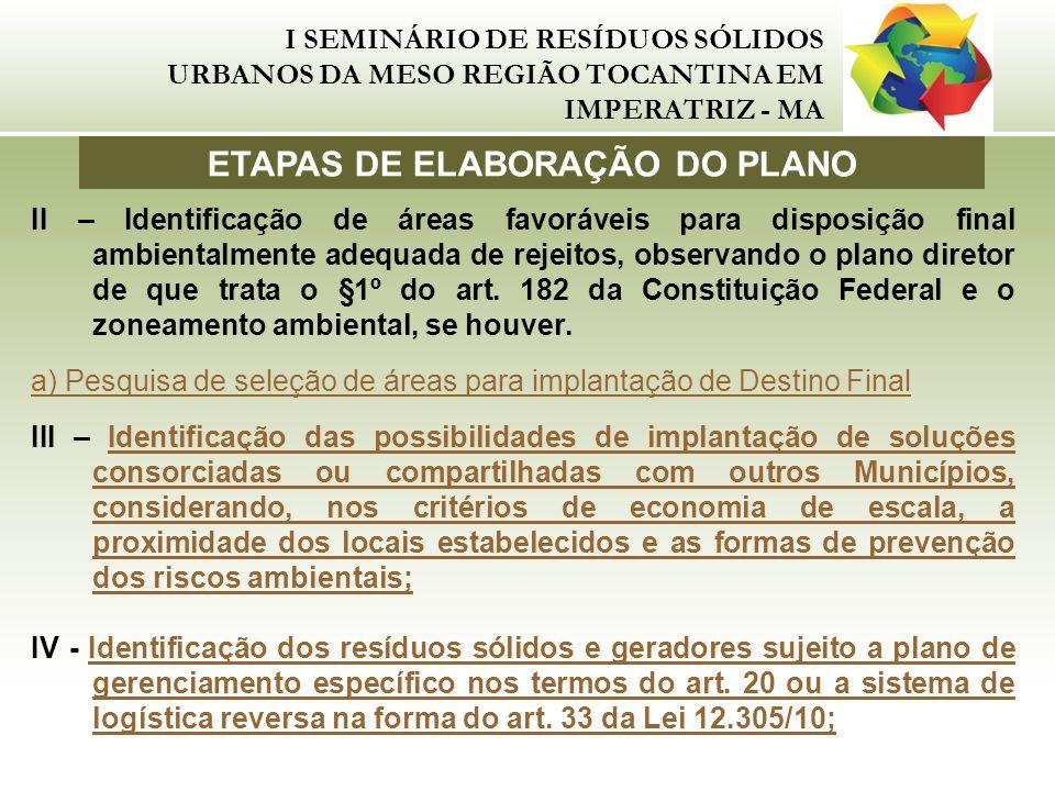 I SEMINÁRIO DE RESÍDUOS SÓLIDOS URBANOS DA MESO REGIÃO TOCANTINA EM IMPERATRIZ - MA II – Identificação de áreas favoráveis para disposição final ambie