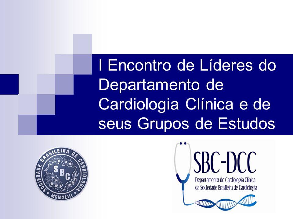 I Encontro de Líderes do Departamento de Cardiologia Clínica e de seus Grupos de Estudos