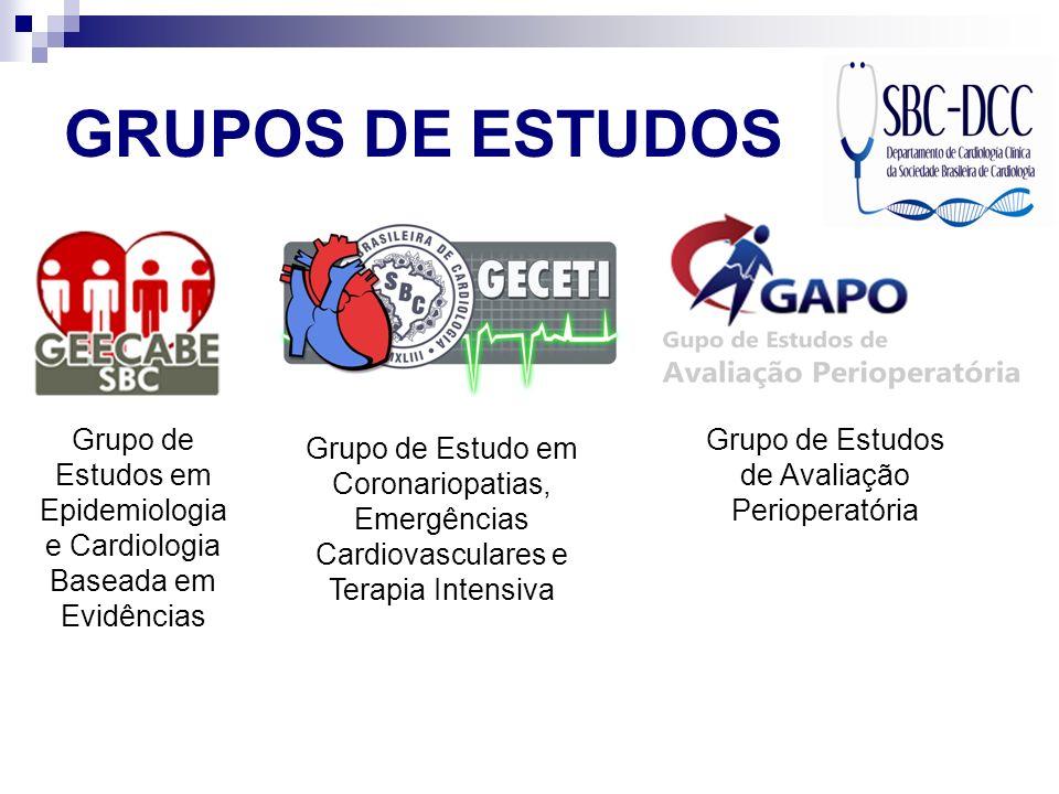 GRUPOS DE ESTUDOS Grupo de Estudos em Epidemiologia e Cardiologia Baseada em Evidências Grupo de Estudo em Coronariopatias, Emergências Cardiovascular