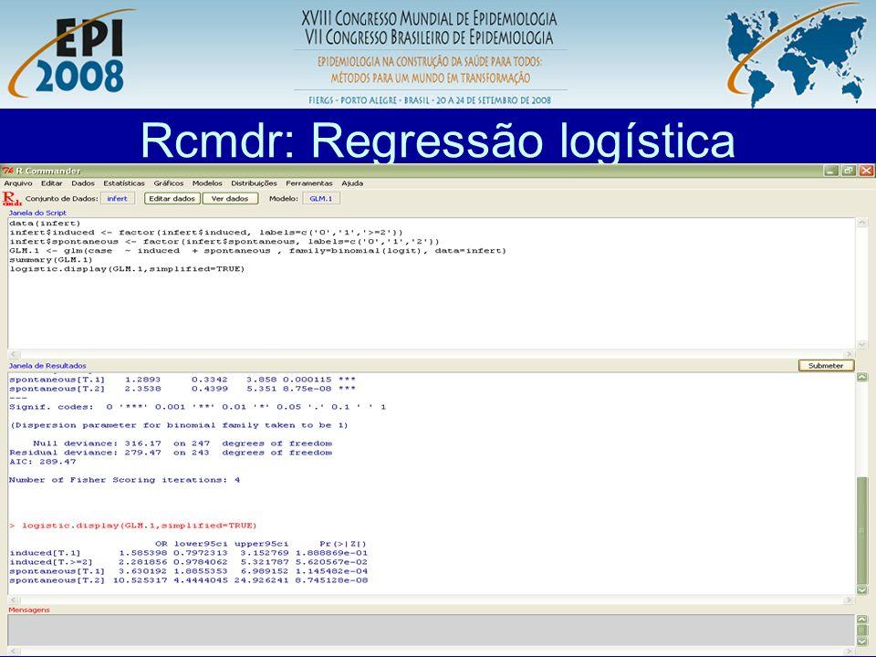 R aplicado a Epidemiologia Rcmdr: Regressão logística