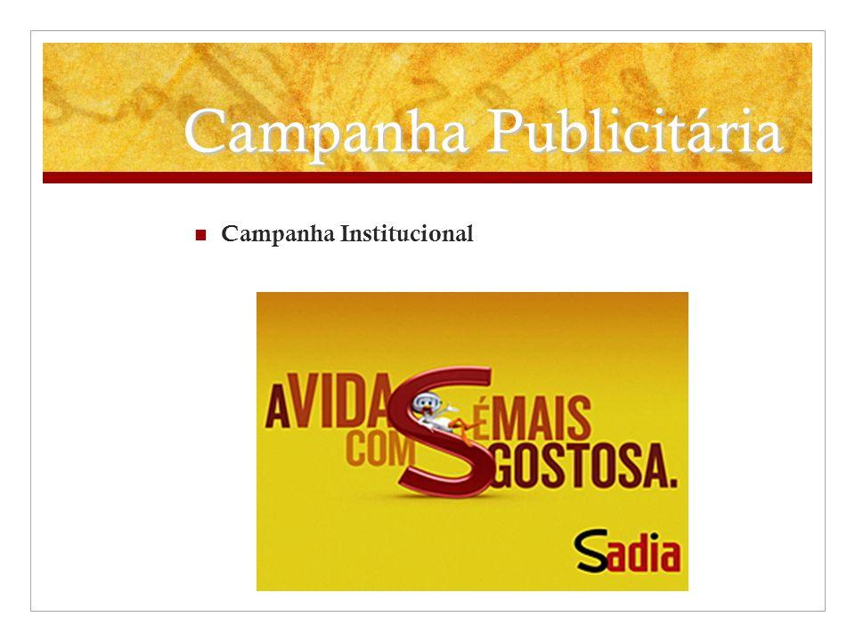 Campanha Publicitária Campanha Institucional
