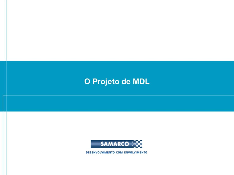 O Projeto de MDL
