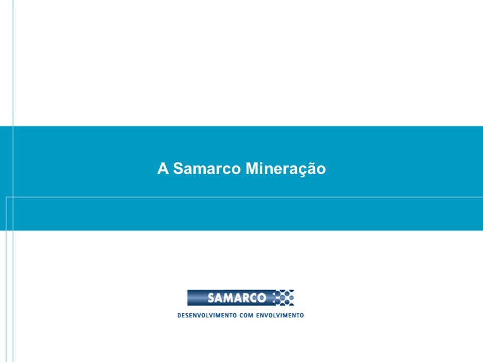 FEAM MINERAÇÃO – BENEFICIAMENTO - MINERODUTO - PELOTIZAÇÃO - PORTO ESPÍRITO SANTO Vitória MINA SAMARCO QUADRILÁTERO FERRÍFERO Belo Horizonte MINAS GERAIS RIO DE JANEIRO SÃO PAULO Tubarão MINERODUT O 396 Km OCEANO ATLÂNTICO PONTA UBU FERROVIA BRASíLIA RIO DE JANEIRO QUADRILÁTERO FERRÍFERO VITÓRIA