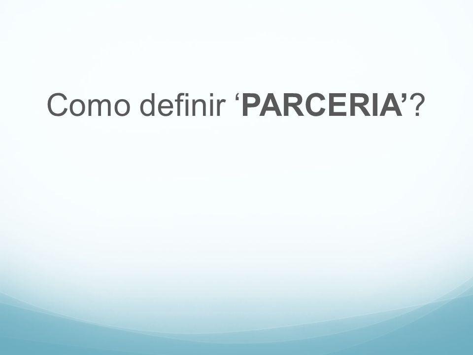 Como definir PARCERIA