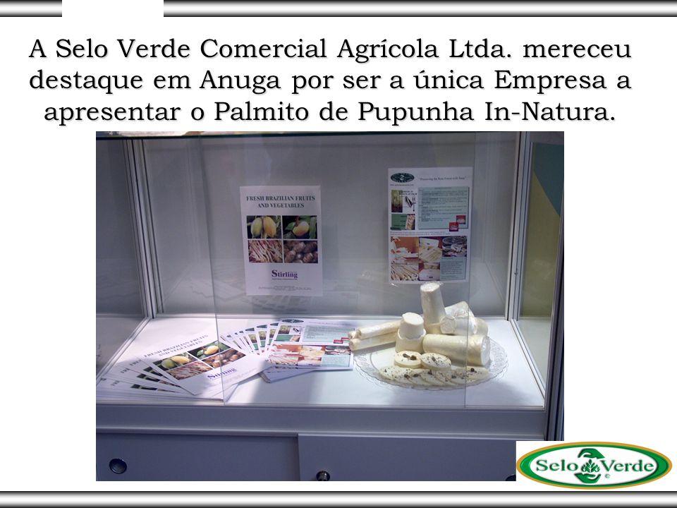 A Selo Verde Comercial Agrícola Ltda. mereceu destaque em Anuga por ser a única Empresa a apresentar o Palmito de Pupunha In-Natura.
