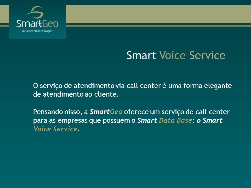 O serviço de atendimento via call center é uma forma elegante de atendimento ao cliente. Pensando nisso, a SmartGeo oferece um serviço de call center