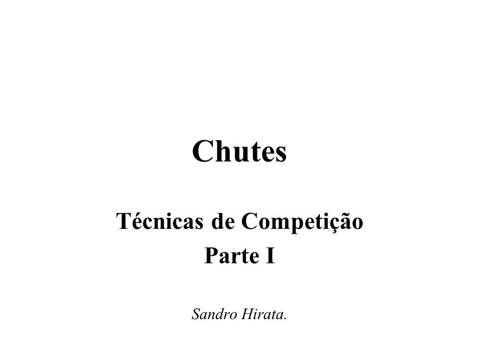 Chutes Técnicas de Competição Parte I Sandro Hirata.