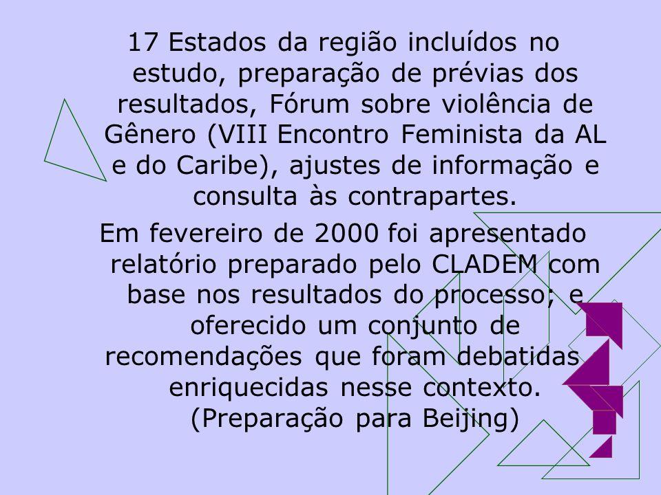 17 Estados da região incluídos no estudo, preparação de prévias dos resultados, Fórum sobre violência de Gênero (VIII Encontro Feminista da AL e do Ca
