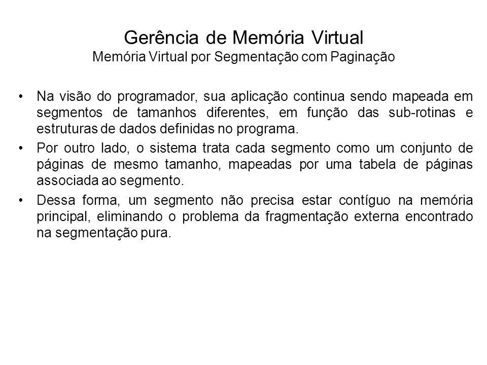 A técnica de swapping também pode ser aplicada em sistemas com memória virtual, permitindo aumentar o número de processos que compartilham a memória principal e, conseqüentemente, o grau de multiprogramação do sistema.