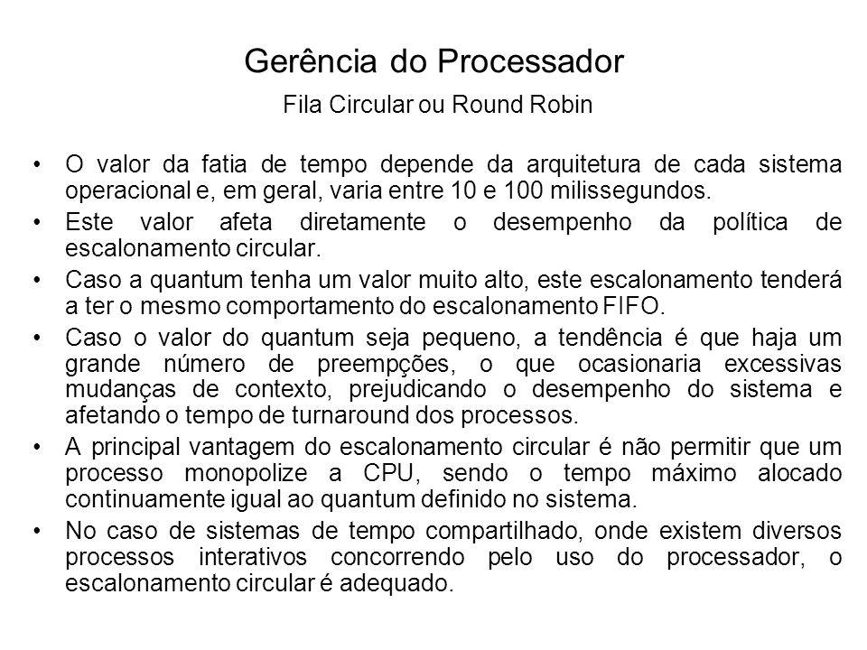 Um problema presente nesta política é que processos CPU-bound são beneficiados no uso do processador em relação aos processos I/O- bound.