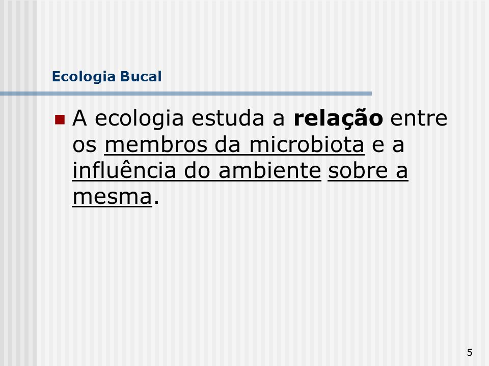 16 Ecologia Bucal microbiota normal do organismo