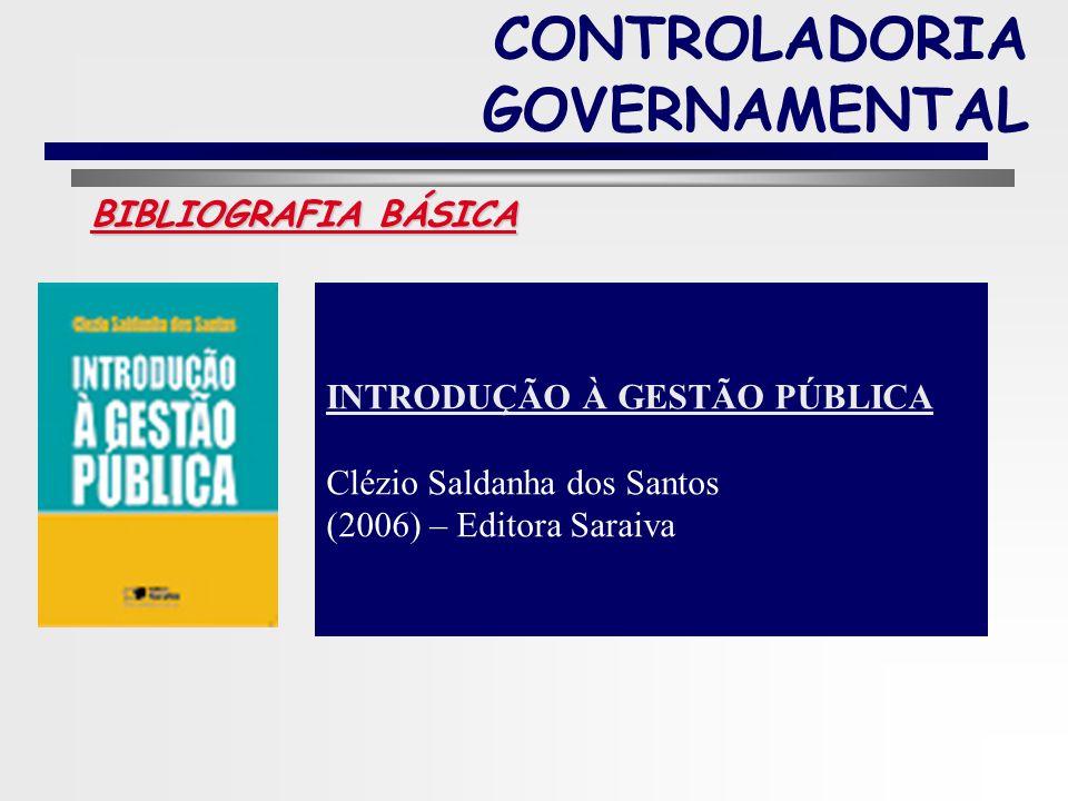 9 BIBLIOGRAFIA BÁSICA CONTROLADORIA GOVERNAMENTAL FINANÇAS PÚBLICAS Controladoria Governamental Em busca do Atendimento da LRF Blenio César Severo Pei