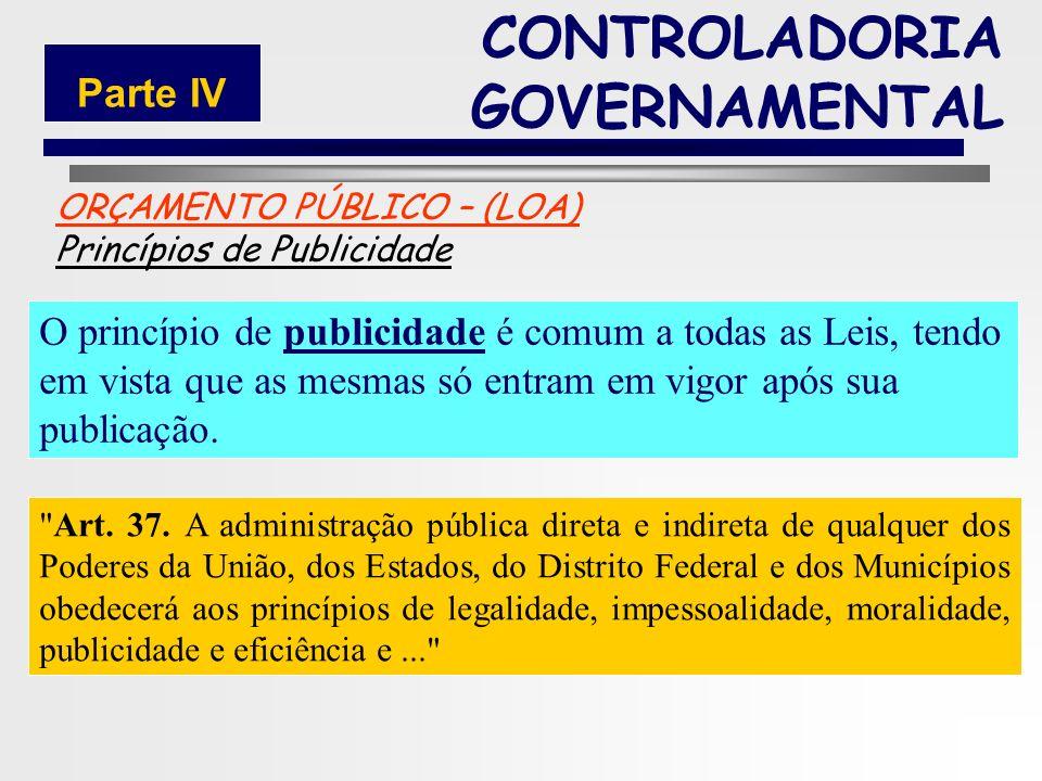 181 ORÇAMENTO PÚBLICO – (LOA) Princípios de Exclusividade Segundo o princípio de exclusividade, a Lei Orçamentária não poderá tratar de matérias estra