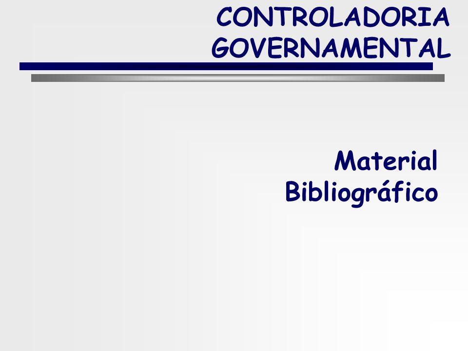 6 CONTROLADORIA GOVERNAMENTAL Avaliações mediante provas escritas no final do módulo. Presença Mínima de 75%. Avaliação do Desempenho Discente: