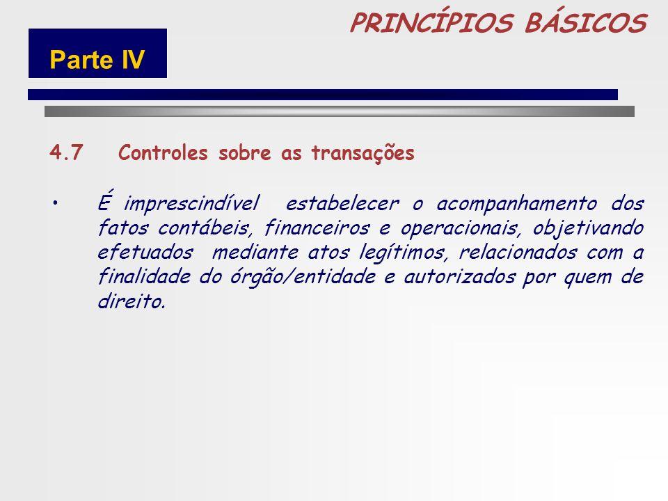 92 PRINCÍPIOS BÁSICOS 4.6 Instruções devidamente formalizadas Para atingir um grau de segurança adequado é indispensável que as ações, procedimentos e