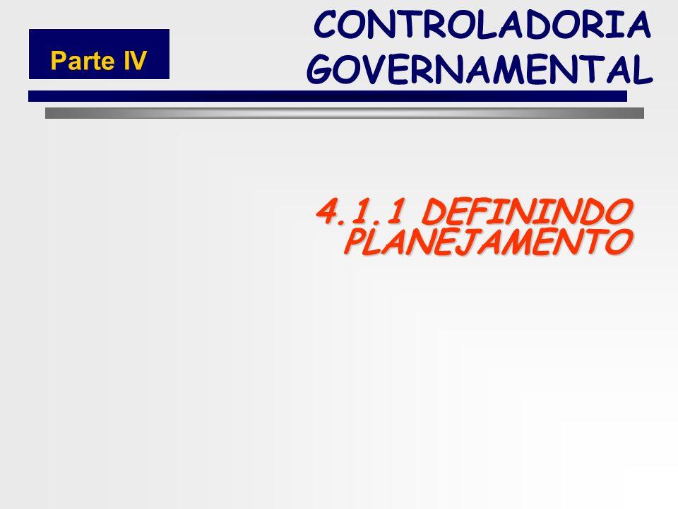 98 CONTROLADORIA GOVERNAMENTAL Parte IV