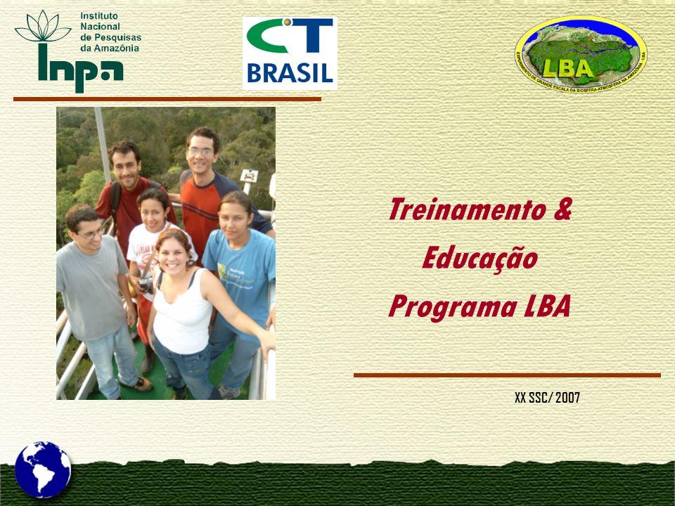 Treinamento & Educação Programa LBA XX SSC/ 2007