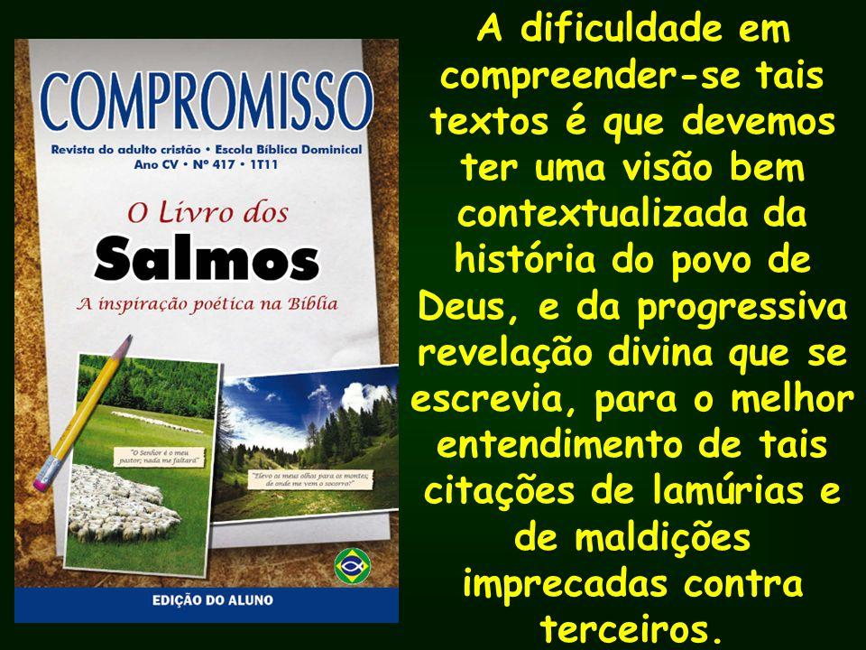 Salmo 54 Versículos: 2; 3; 7 Salmo 55 Versículos: 2,3; 4,5; 15 Salmo 56 Salmo 56 Versículos: 1; 5,6; 7 Salmo 57 Versículos: 1;4; 6
