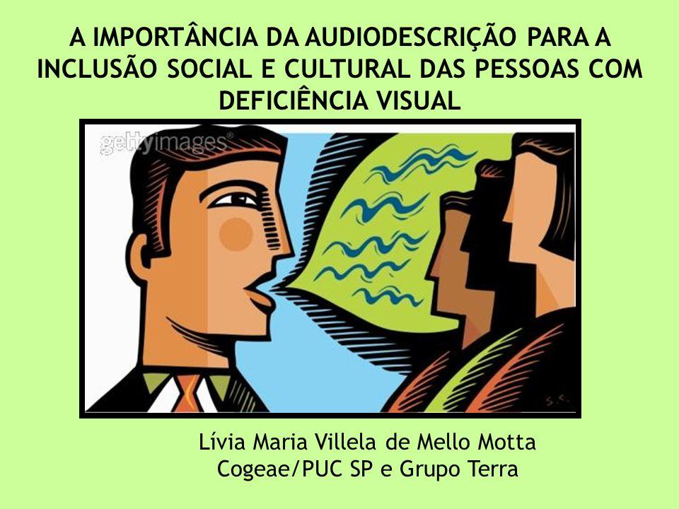 Agenda 1.Quem sou eu e a minha relação com a deficiência visual 2.Audiodescrição – o que é 3.Histórico 4.Instrumento de inclusão social e cultural 5.Audiodescrição nos games