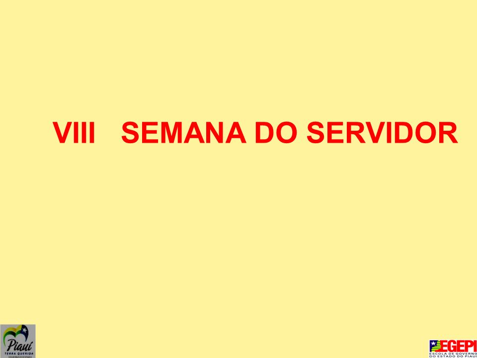 VIII SEMANA DO SERVIDOR