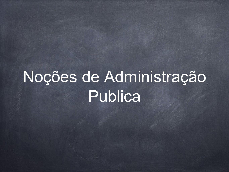 Noções de Administração Publica