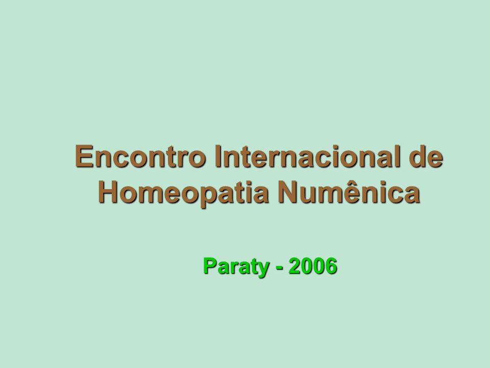 Encontro Internacional de Homeopatia Numênica Paraty - 2006