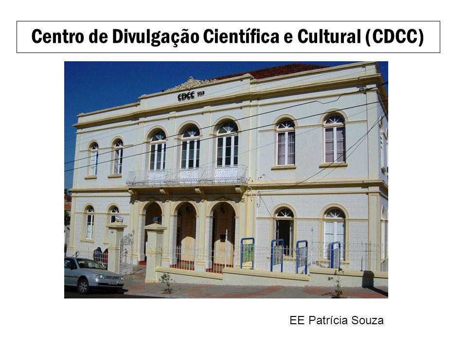 Centro de Divulgação Científica e Cultural (CDCC) EE Patrícia Souza
