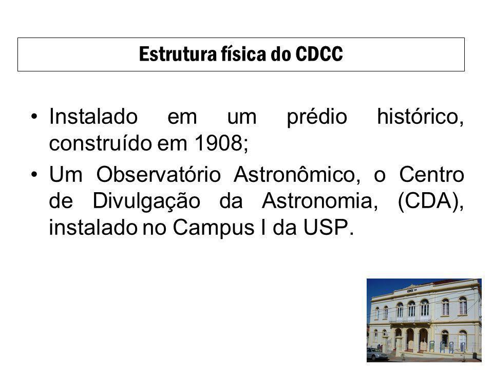 Instalado em um prédio histórico, construído em 1908; Um Observatório Astronômico, o Centro de Divulgação da Astronomia, (CDA), instalado no Campus I