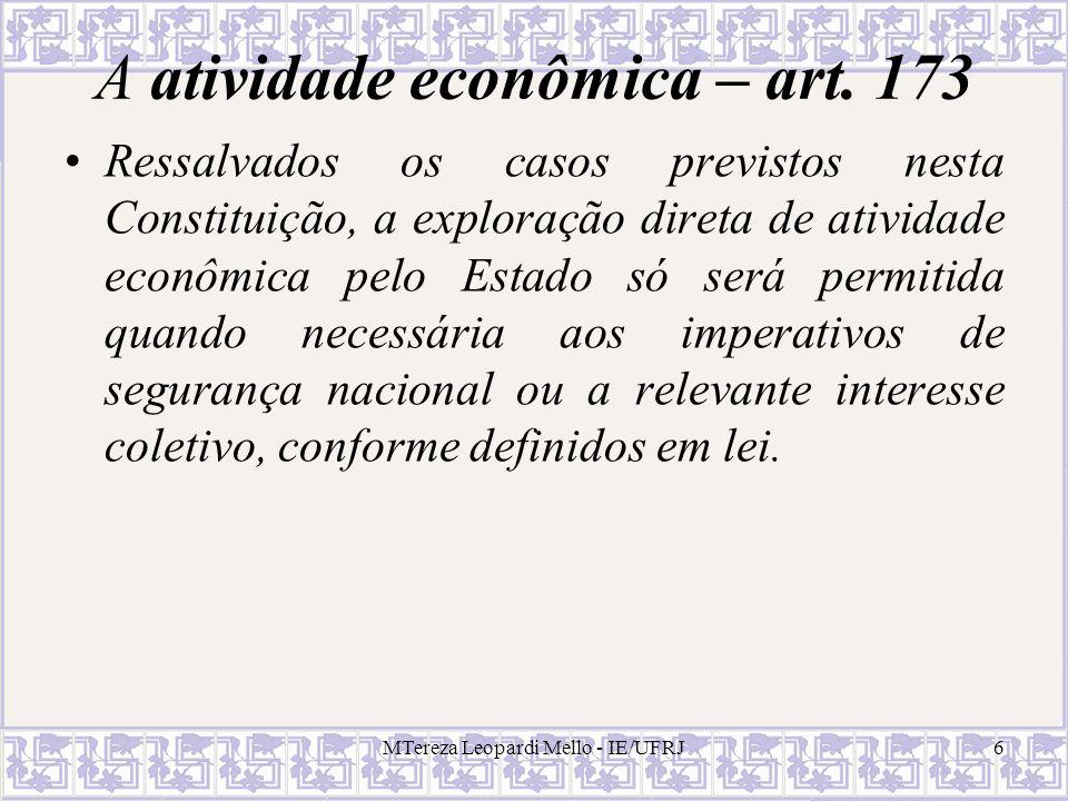MTereza Leopardi Mello - IE/UFRJ17 Intervenção na propriedade imóvel: política urbana Intervenção do Estado na propriedade privada, na tentativa de direcionar as formas de uso do solo.