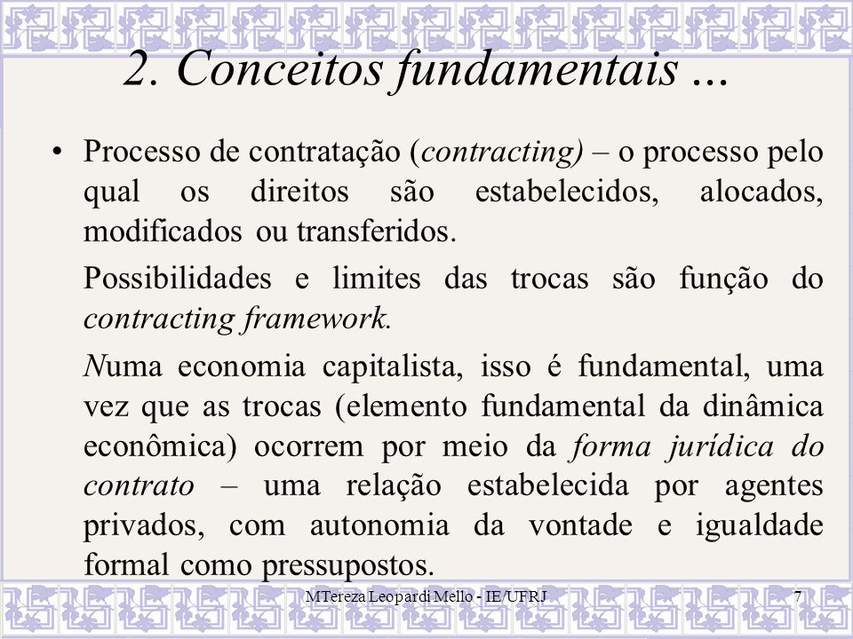 MTereza Leopardi Mello - IE/UFRJ8 2.Conceitos fundamentais...
