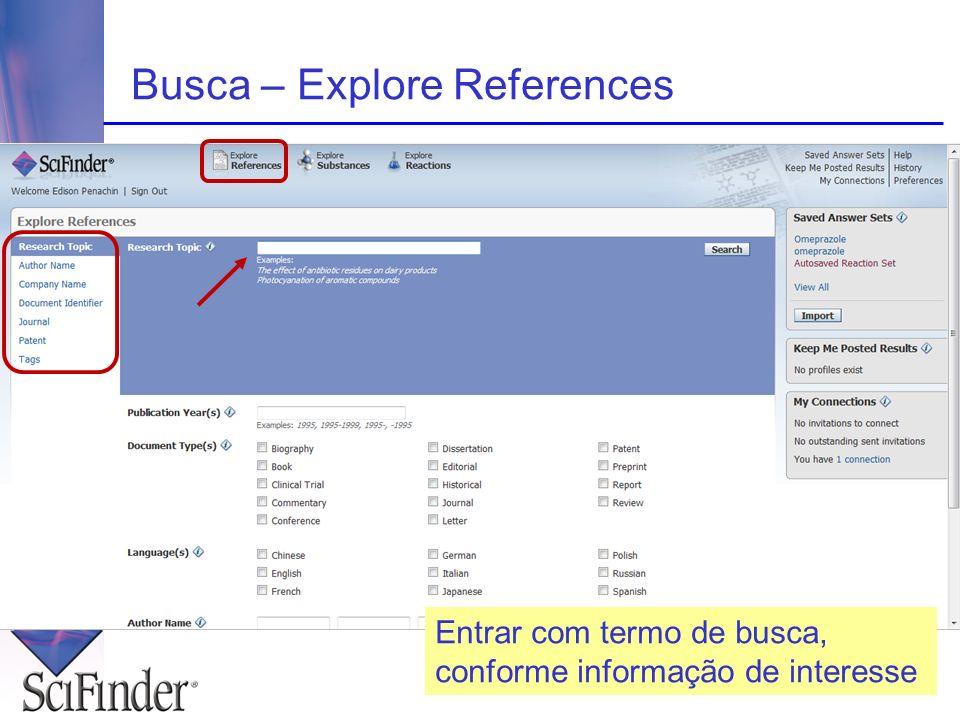 Busca – Explore References Entrar com termo de busca, conforme informação de interesse