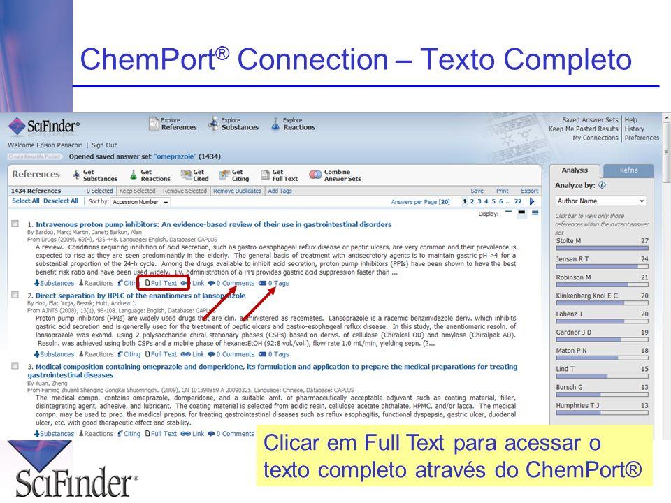 ChemPort ® Connection – Texto Completo Clicar em Full Text para acessar o texto completo através do ChemPort®