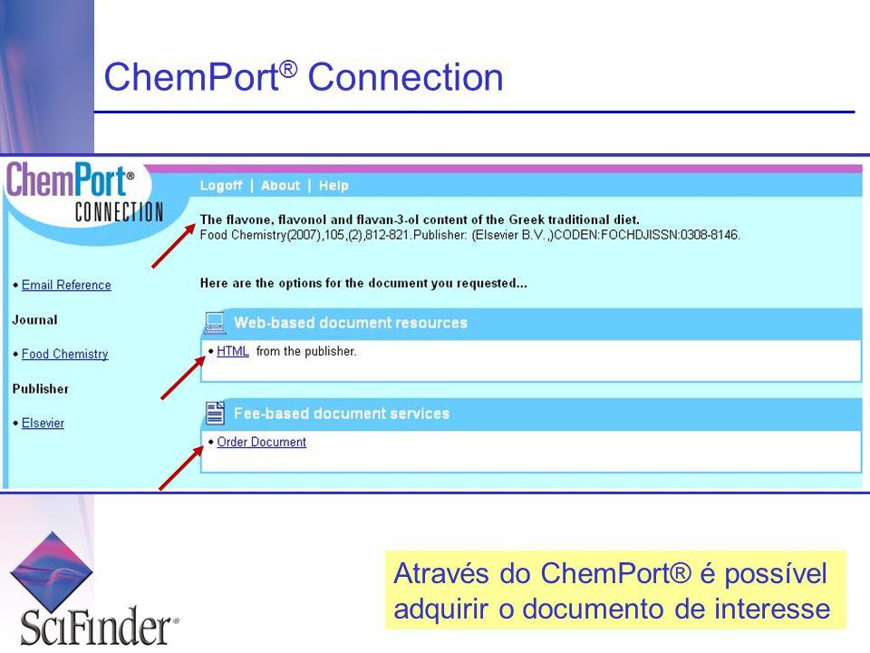 ChemPort ® Connection Através do ChemPort® é possível adquirir o documento de interesse