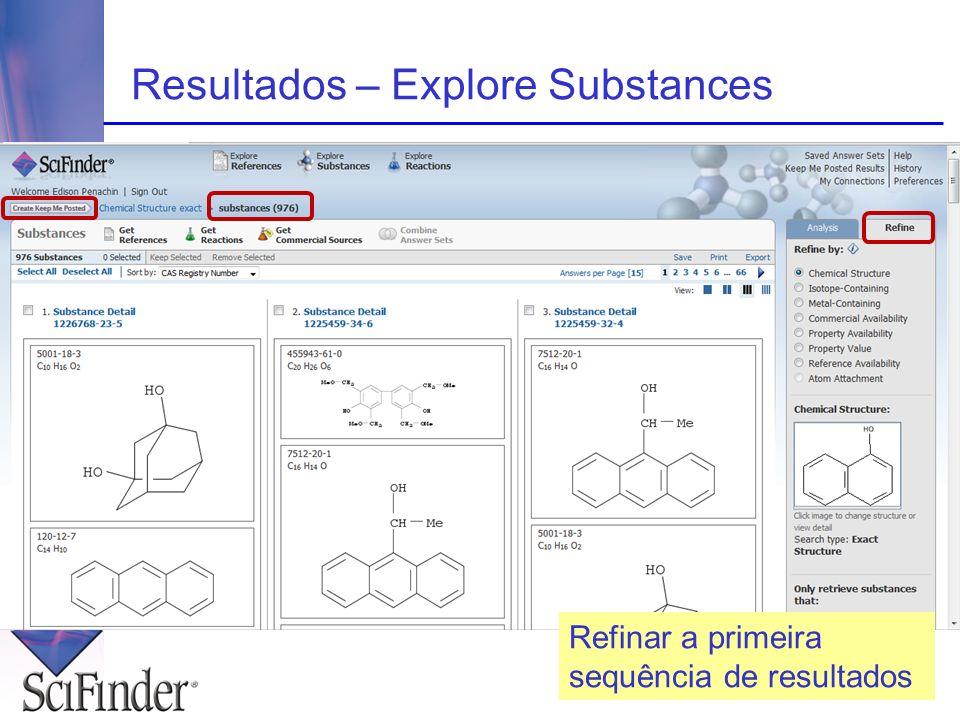 Resultados – Explore Substances Refinar a primeira sequência de resultados