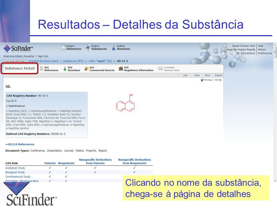 Resultados – Detalhes da Substância Clicando no nome da substância, chega-se à página de detalhes