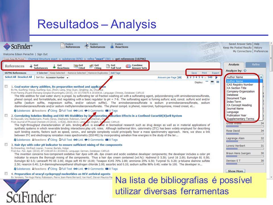 Resultados – Analysis Na lista de bibliografias é possível utilizar diversas ferramentas