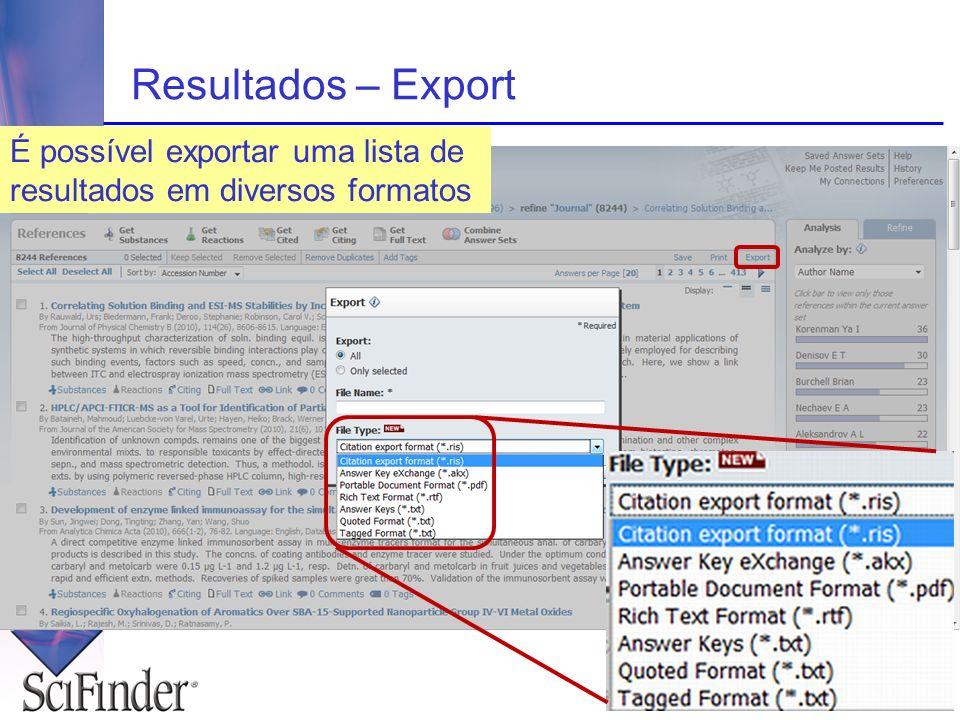Resultados – Export É possível exportar uma lista de resultados em diversos formatos