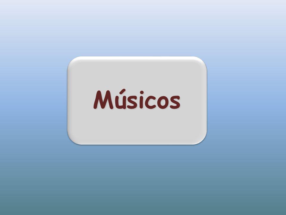 MúsicosMúsicos