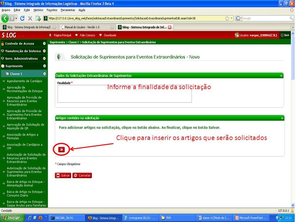 Informe a finalidade da solicitação Clique para inserir os artigos que serão solicitados