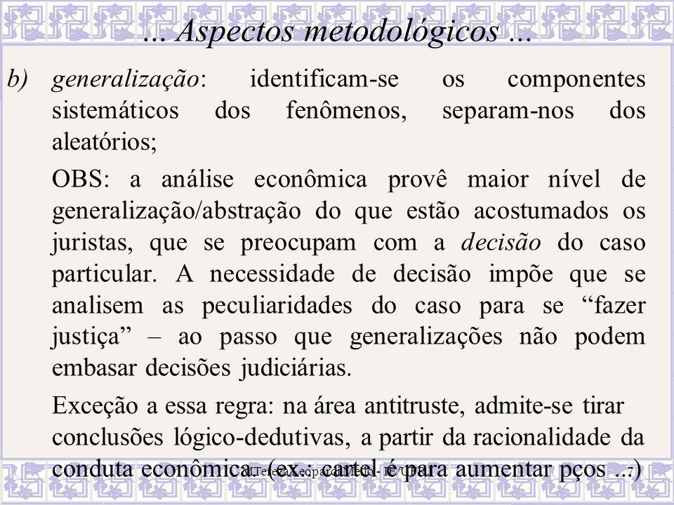 MTereza Leopardi Mello - IE/UFRJ7... Aspectos metodológicos...