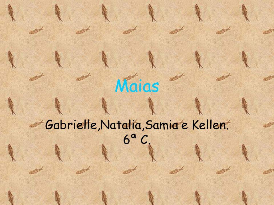 Maias Gabrielle,Natalia,Samia e Kellen. 6ª C.