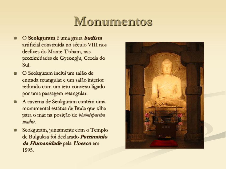 Monumentos O Seokguram é uma gruta budista artificial construída no século VIII nos declives do Monte T'oham, nas proximidades de Gyeongju, Coreia do