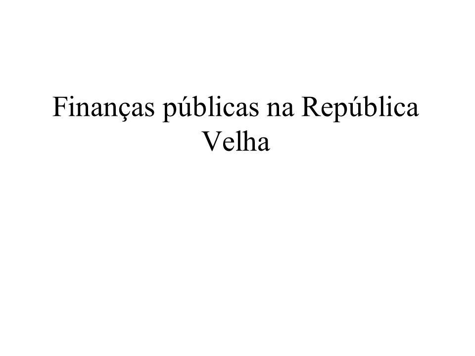 Finanças públicas na República Velha