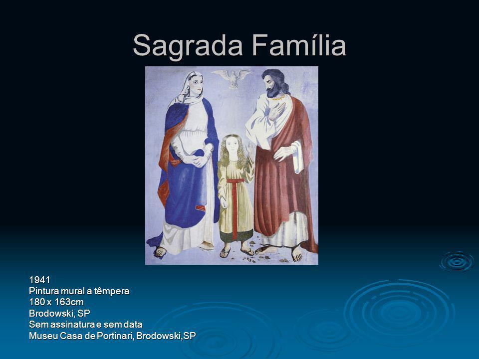 Sagrada Família 1941 Pintura mural a têmpera 180 x 163cm Brodowski, SP Sem assinatura e sem data Museu Casa de Portinari, Brodowski,SP