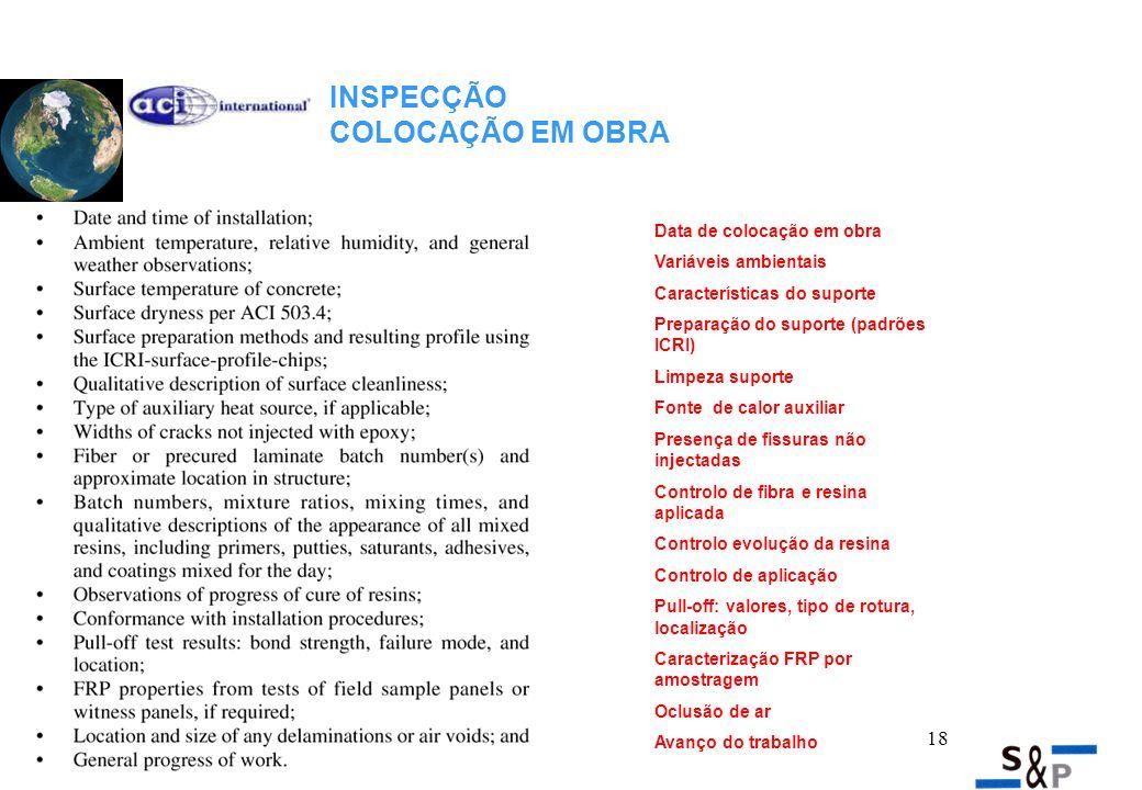 19 EMPRESA APLICADORA Empresa aplicadora homologada pelo fabricante: preparação do suporte e colocação em obra.