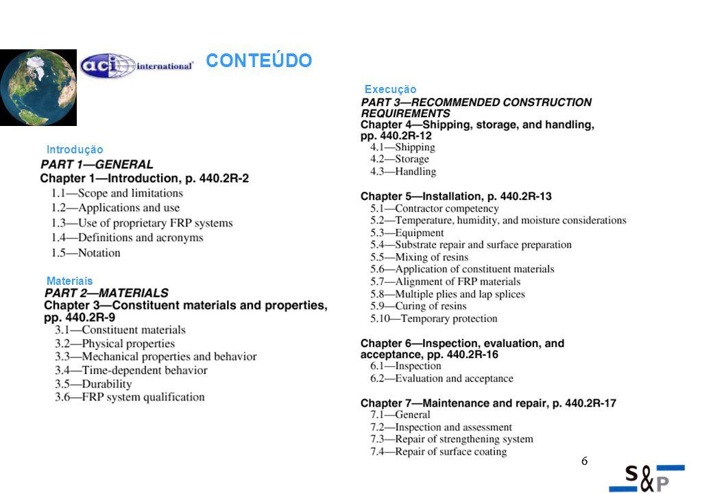 7 Recomendações de calculo Detalhes construtivos Exemplos CONTEÚDO 7