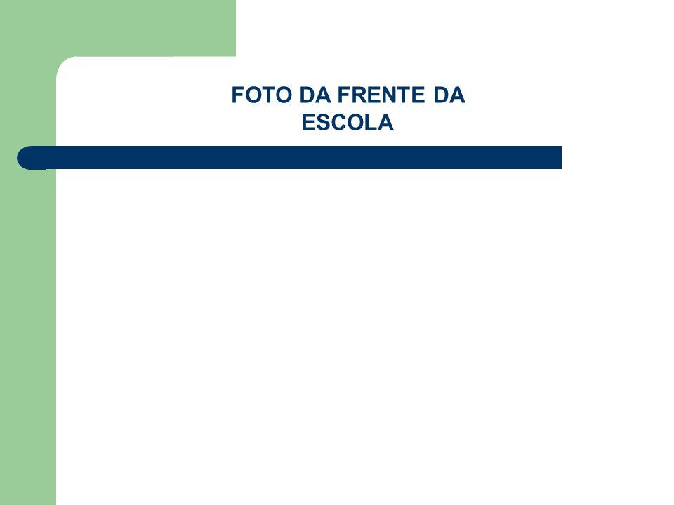 FOTO DA FRENTE DA ESCOLA
